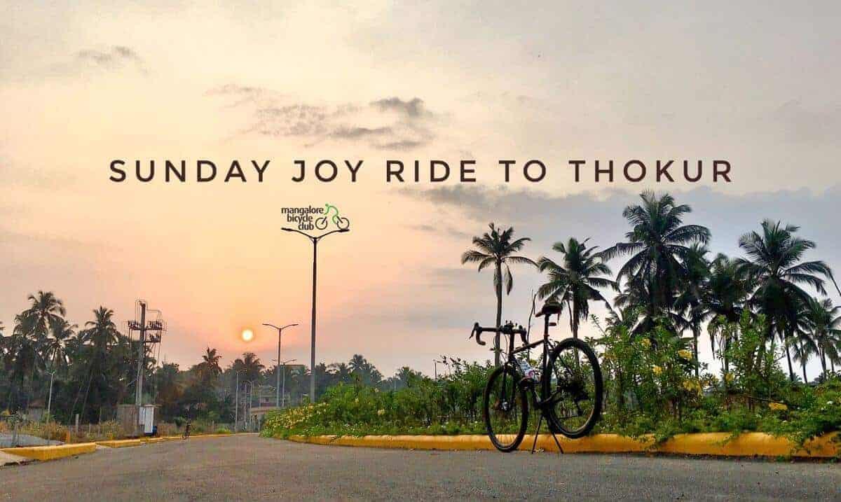 Sunday Joy Ride to Thokur